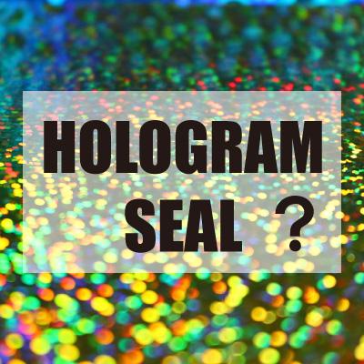 ホログラムシールとは?